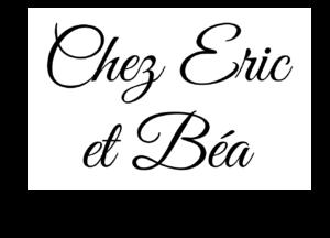 CHEZ ERIC ET BEA