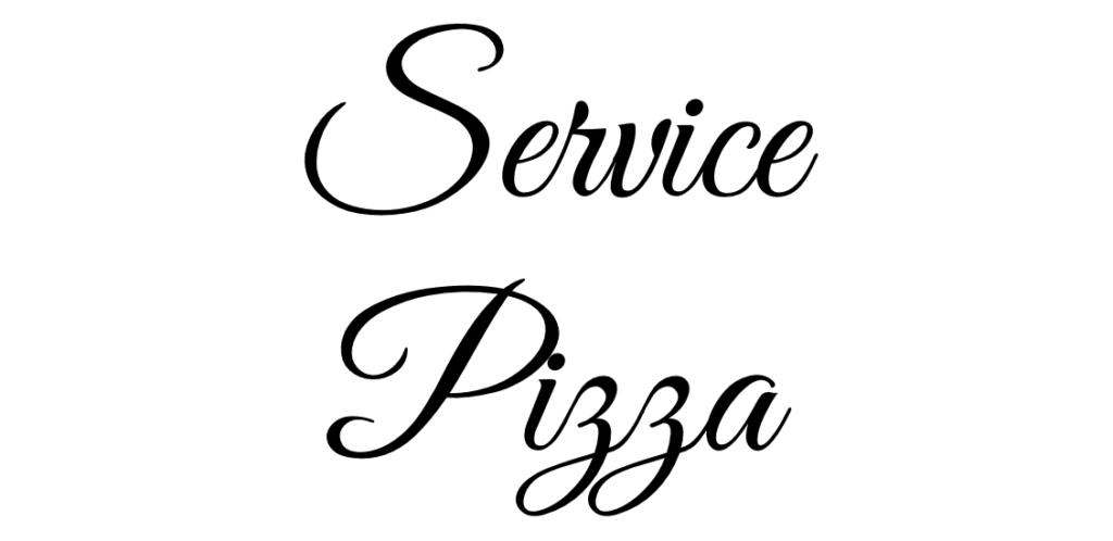 SERVICE PIZZA